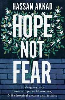 Hassan Akkad: Hope Not Fear, Buch