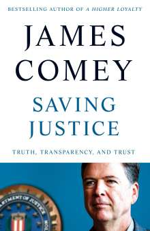 James Comey: Saving Justice, Buch