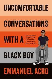 Emmanuel Acho: Uncomfortable Conversations with a Black Boy, Buch