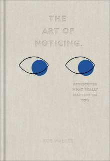 Rob Walker: The Art of Noticing, Buch
