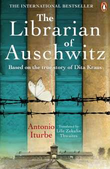 Antonio Iturbe: The Librarian of Auschwitz, Buch