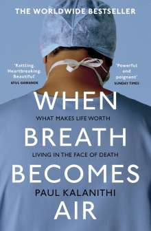 Paul Kalanithi: When Breath Becomes Air, Buch