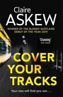 Claire Askew: Cover Your Tracks, Buch