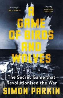 Simon Parkin: A Game of Birds and Wolves, Buch