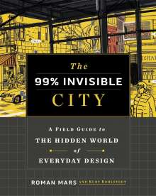 Roman Mars: The 99% Invisible City, Buch