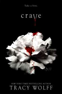 Tracy Wolff: Crave, Buch