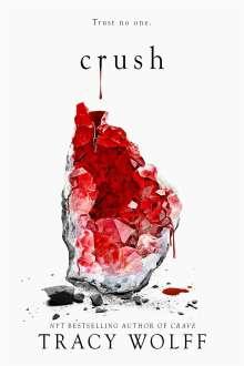 Tracy Wolff: Crush, Buch