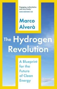 Marco Alverà: The Hydrogen Revolution, Buch