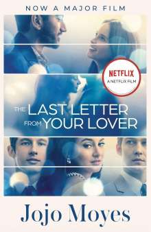 Jojo Moyes: The Last Letter from Your Lover. Movie Tie-In, Buch