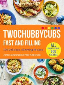 James Anderson: Twochubbycubs Fast and Filling, Buch