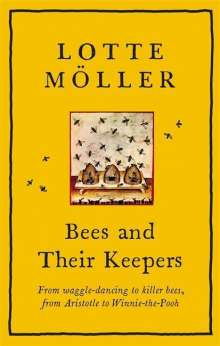 Lotte Möller: Bees and Their Keepers, Buch
