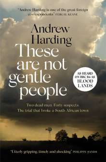 Andrew Harding: These Are Not Gentle People, Buch