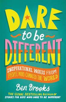 Ben Brooks: Dare to be Different, Buch