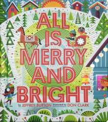 Jeffrey Burton: All Is Merry and Bright, Buch