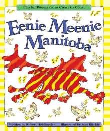 Robert Heidbreder: Eenie Meenie Manitoba: Playful Poems from Coast to Coast, Buch