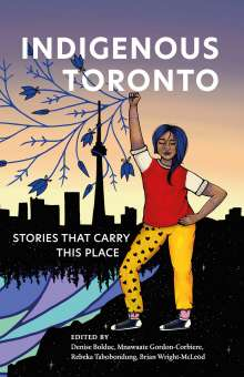 Indigenous Toronto, Buch