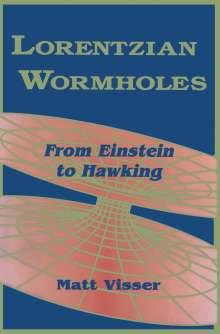 Matt Visser: Lorentzian Wormholes, Buch