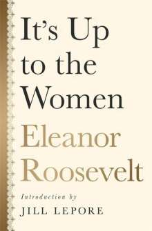 Eleanor Roosevelt: It's up to the Women, Buch