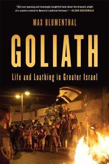 Max Blumenthal: Goliath, Buch