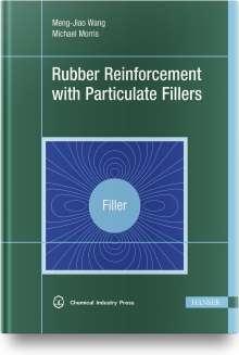 Meng-Jiao Wang: Rubber Reinforcement with Particulate Fillers, Buch
