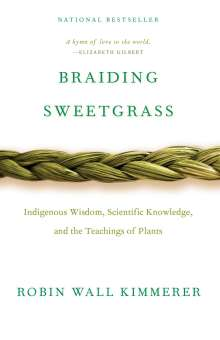 Robin Wall Kimmerer: Braiding Sweetgrass, Buch