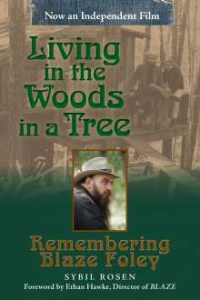Sybil Rosen: Living in the Woods in a Tree, Buch