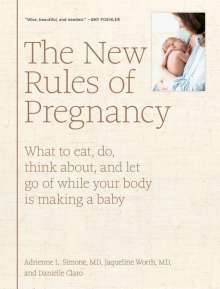 Adrienne L. Simone: The New Rules of Pregnancy, Buch