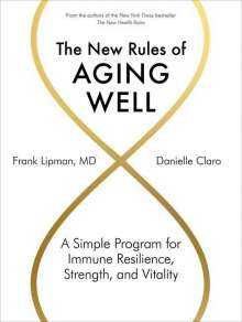 Frank Lipman: The New Rules of Aging Well, Buch