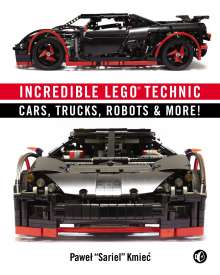 Pawel Kmiec (Sariel): Incredible LEGO® Technic, Buch