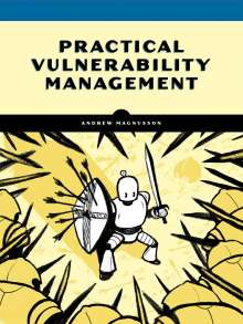 Andrew Magnusson: Practical Vulnerability Management, Buch