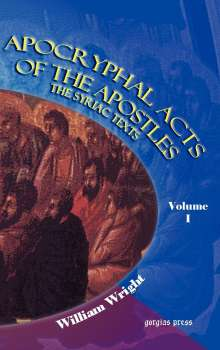 W. Wright: Apocryphal Acts of the Apostles (Volume 1), Buch