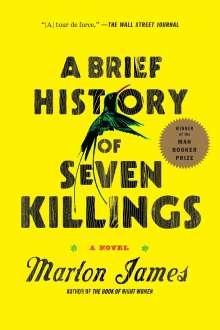 Marlon James (geb. 1970): A Brief History of Seven Killings, Buch