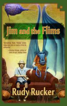 Rudy Rucker: Jim and the Flims, Buch