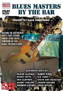 Blues Masters By The Bar - Taught by Dave Celentano, DVD