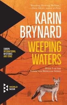 Karin Brynard: Weeping Waters, Buch