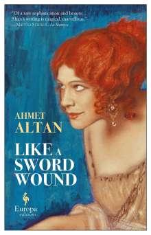 Ahmet Altan: Like a Sword Wound, Buch