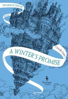 Christelle Dabos: A Winter's Promise, Buch