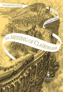 Christelle Dabos: The Missing of Clairdelune, Buch