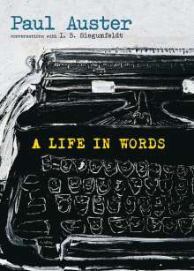 Paul Auster: A Life in Words, Buch