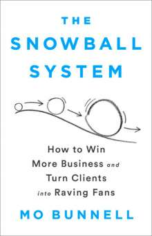 Mo Bunnell: The Snowball System, Buch
