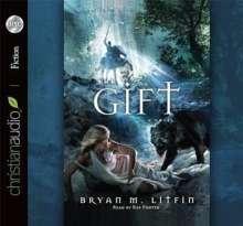 Bryan M. Litfin: The Gift, CD
