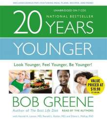 Bob Greene: 20 Years Younger: Look Younger, Feel Younger, Be Younger!, CD