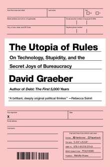 David Graeber: The Utopia of Rules, Buch