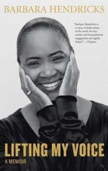 Barbara Hendricks: Lifting My Voice, Buch