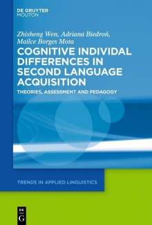 Zhisheng Wen: Cognitive Individual Differences in Second Language Acquisition, Buch