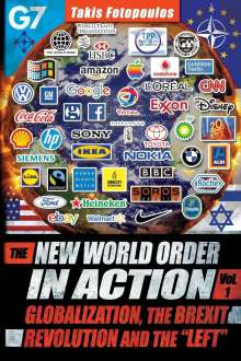 Takis Fotopoulos: The New World Order in Action, Vol. 1: : Globalization, the Brexit Revolution and the Left, Buch