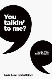 Linda Seger: You Talkin' To Me?, Buch