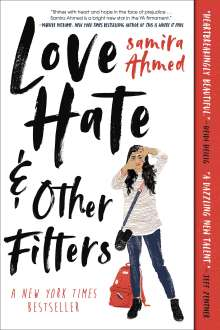 Samira Ahmed: Love, Hate and Other Filters, Buch