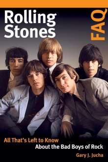 Gary J. Jucha: Rolling Stones FAQ, Buch