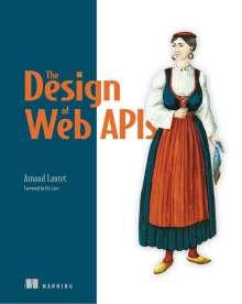 Arnaud Lauret: The Design of Everyday APIs, Buch